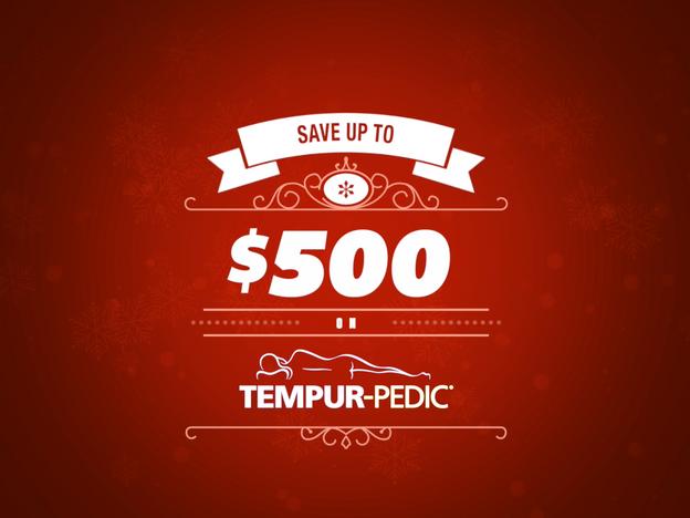 Save up to $500 on Tempur-Pedic!
