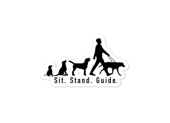 Sit. Stand. Guide. Sticker