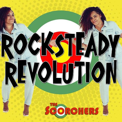 The Scorchers: Rocksteady Revolution ALBUM - on CD