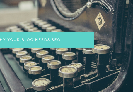 Why Your Blog Needs SEO