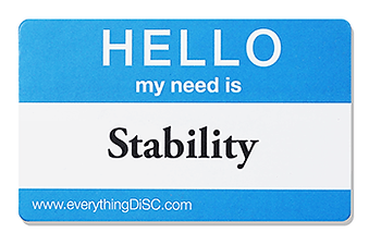 need for stability