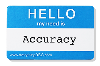 Need for accuracy
