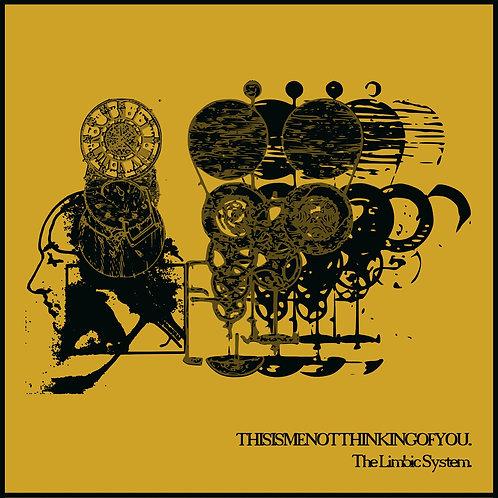 """Thisismenotthinkingofyou - The Limbic System [7""""]"""