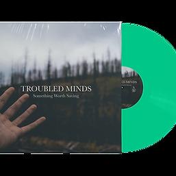 "Troubled Minds - Something Worth Saving [12""/CD]"