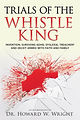 Trials of the Whistle King, Invention: Surviving ADHD, Dyslexia, Treachery 6