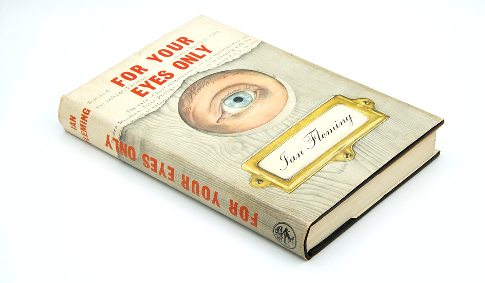 For Your Eyes Only - First Edition, First Impression