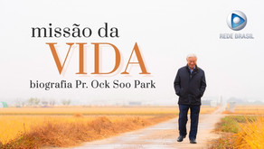 "[Brazil] Pastor Ock Soo Park's documentary, titled ""Mission of Life,"" airs on Rede Brazil."