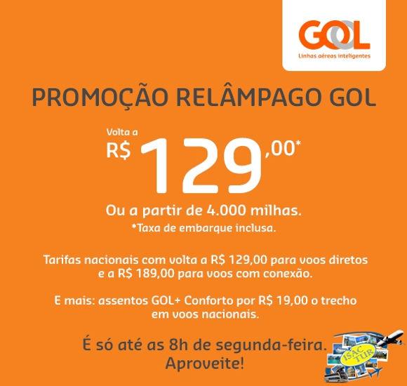 aab3a1bdb01 ϟ Promoção relâmpago GOL na ISACTUR: volta a R$ 129,00. Não perca ...