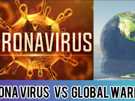 ¿Por qué le tengo más miedo al calentamiento global que al coronavirus?