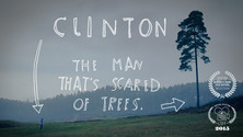 Clinton The Man That's Scared Of Trees