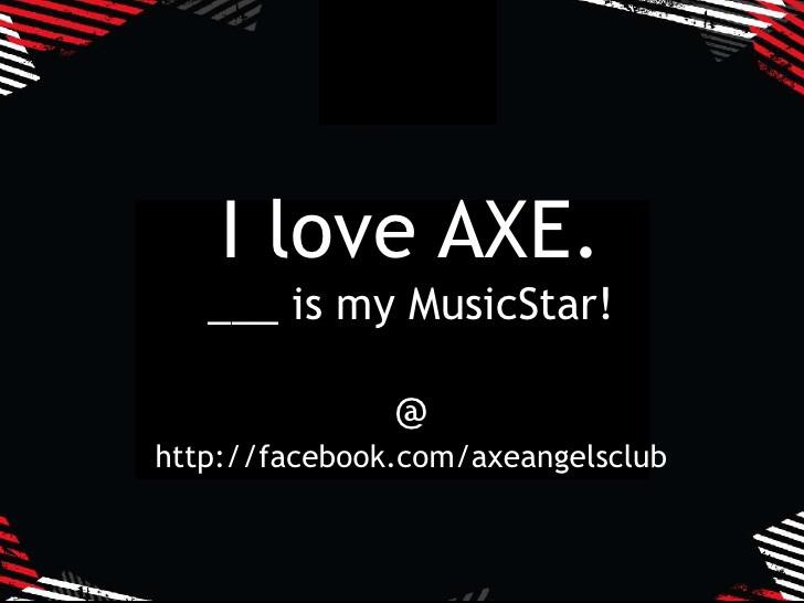 Axe Musicstar