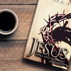 Jesus Types and Shadows of Christ_Facebo