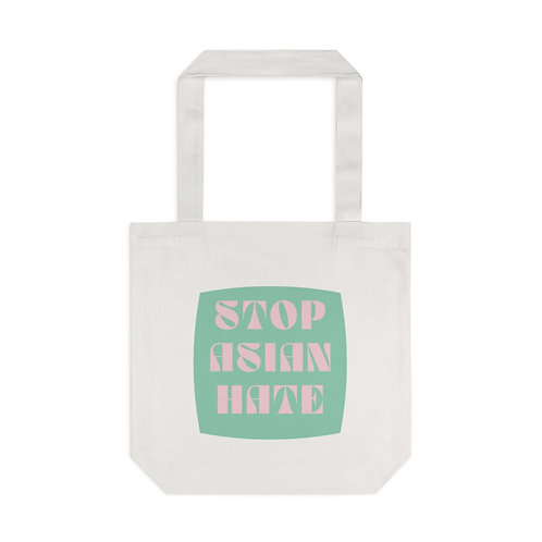 """""""Stop Asian Hate"""" Tote"""