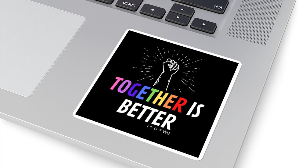 TOGETHER is Better Sticker