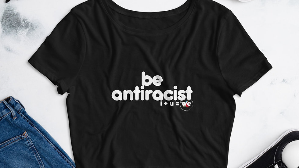 antiracist womxn's crop tee