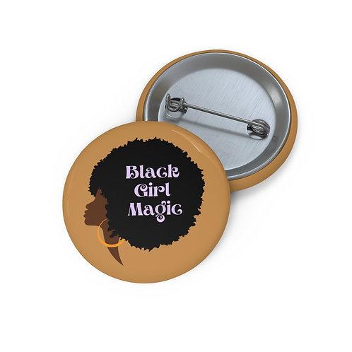 Black Girl Magic Pin Button