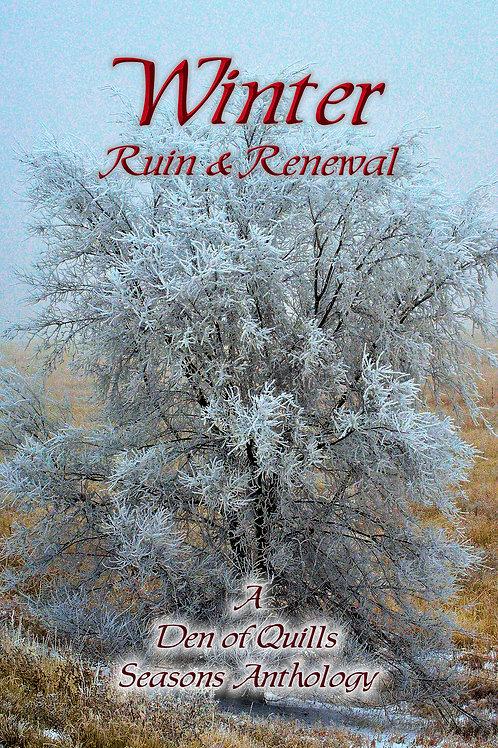 Winter: Ruin & Renewal