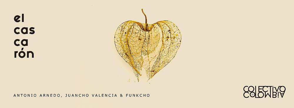 el cascaron del colectivo colombia producido por juancho valencia en la voz de funkcho