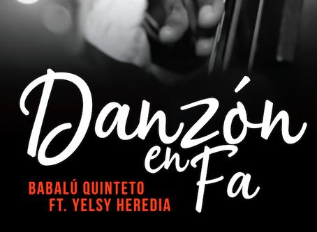 Danzón en Fa, lo nuevo de Babalú Quinteto