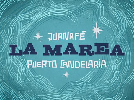 La Marea: una explosión de energía de Puerto Candelaria junto a JuanaFe