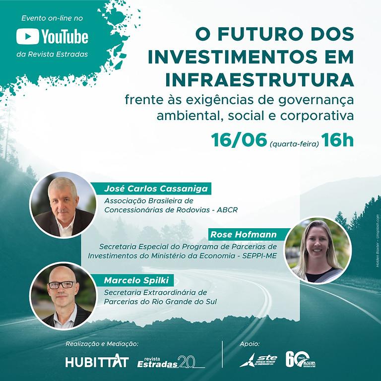 """Webinar """"O futuro dos investimentos em infraestrutura frente às exigências de governança ambiental, social e corporativa"""