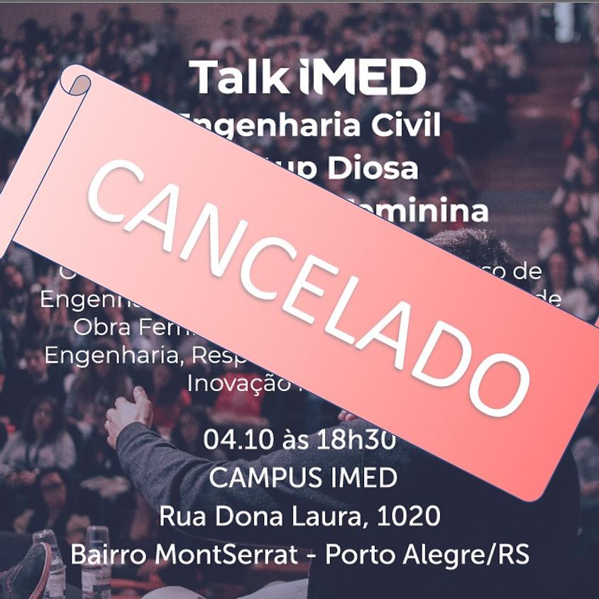Talk IMED – Engenharia Civil - Startup Diosa – Mão de Obra Feminina