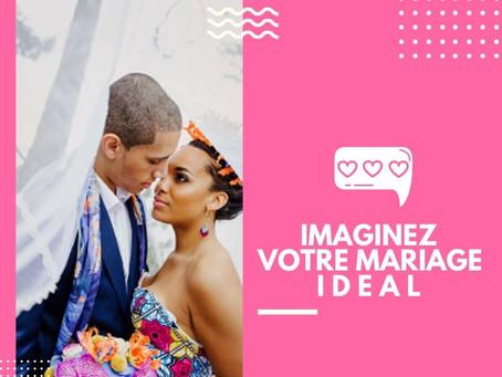 Imaginez Votre Mariage Idéal