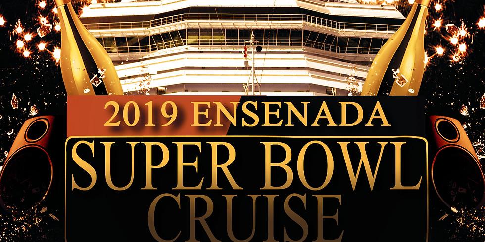 2019 Ensenada Super Bowl Cruise
