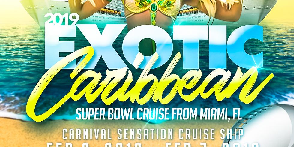 2019 Exotic Caribbean Super Bowl Cruise