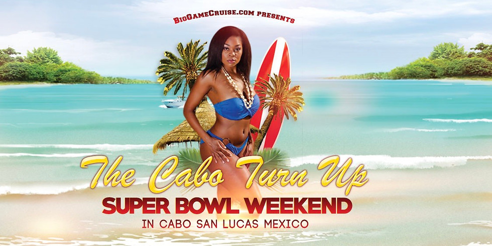 2020 Cabo Turn Up