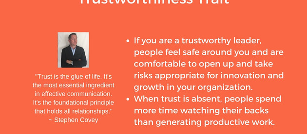Consider Developing Trustworthiness Trait