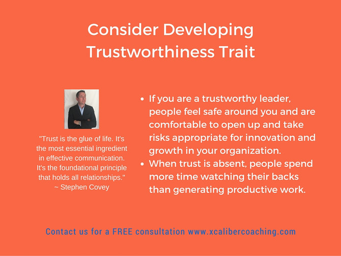 Consider Developing Trustworthiness Trait