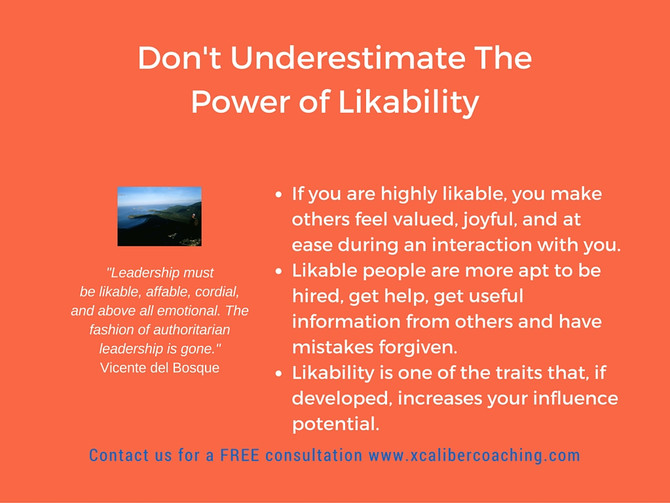 Don't Underestimate the Power of Likability