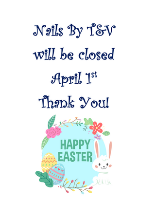 Closing on Easter!