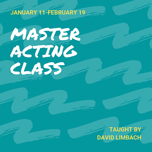 Master Acting Class (Grades 9-12)