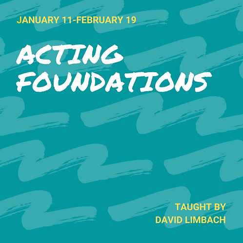 Acting Foundations (Grades 6-8)
