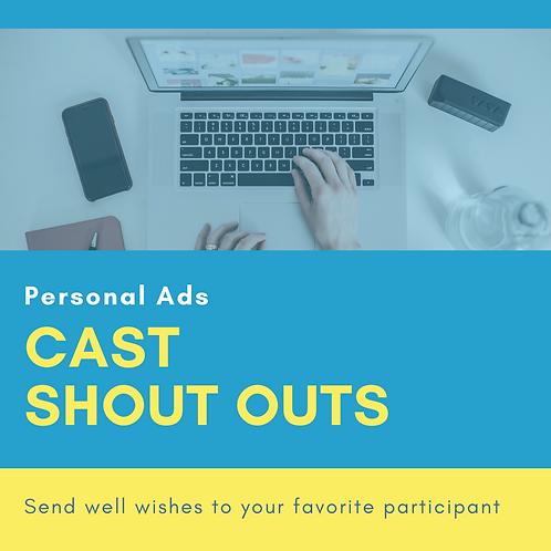 Cast Shout Outs