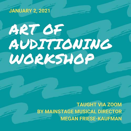 Art of Auditioning Workshop (Grades 6-12)