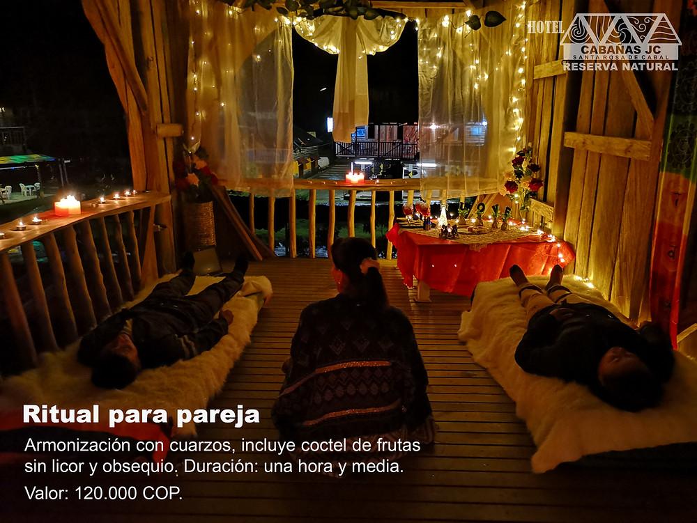 Ritual de armonización - Plan romántico en Santa Rosa de Cabal
