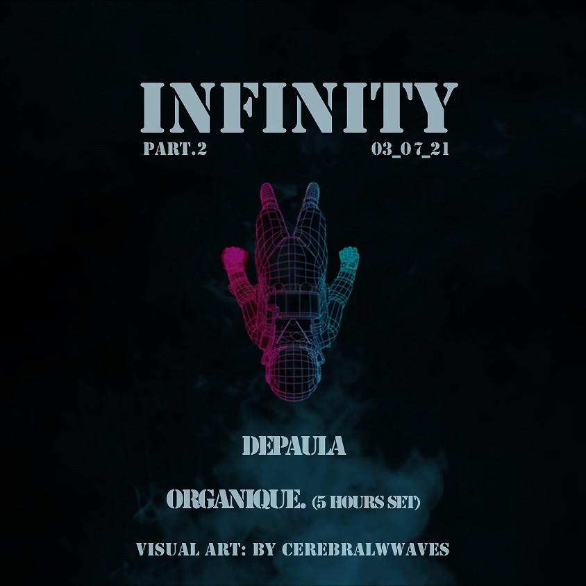 Sideral RTV Show // INFINITY part.2 (DEPAULA + ORGANIQUE.)