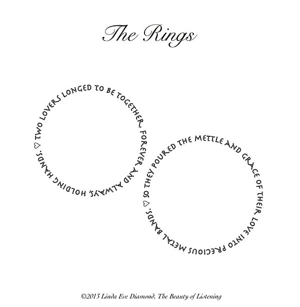 The rings is a concrete wedding poem, featuring two lines of poetry forming two wedding rings.
