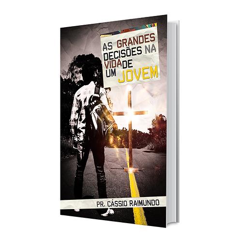 Livro - As Grandes Decisões na Vida de um Jovem