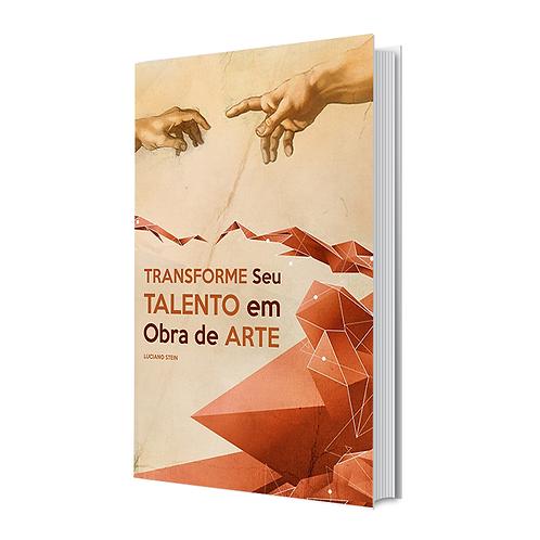Livro - Transforme seu Talento em Obra de Arte