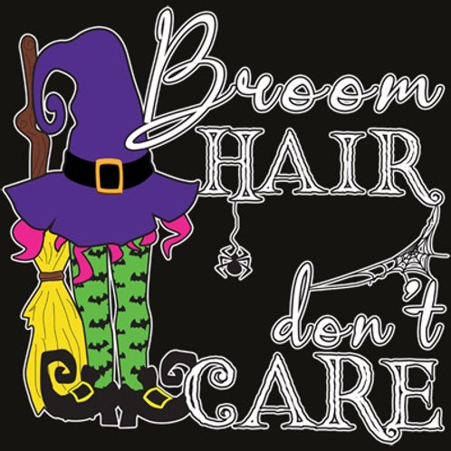 Broom Hair Don't Care Transfer