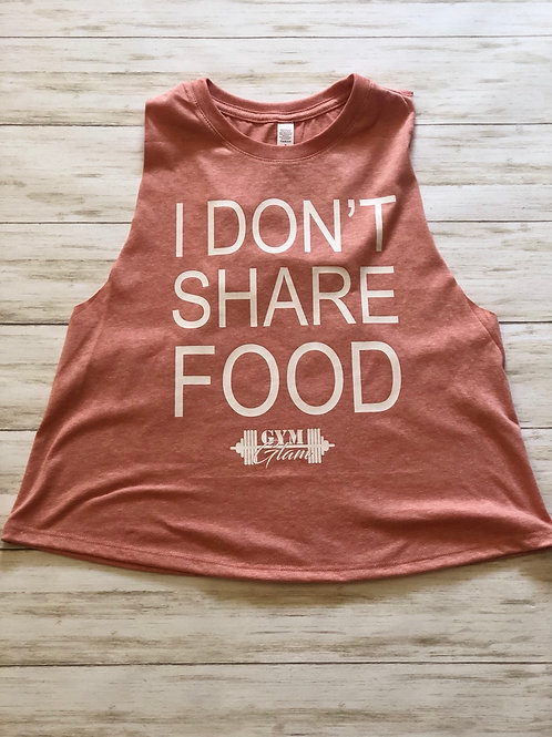 I DON'T SHARE FOOD Crew Neck Racerback Crop