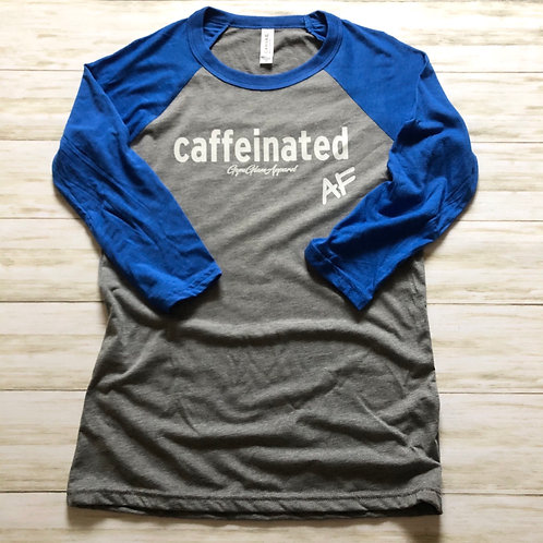 Caffeinated AF 3/4 Sleeve Unisex Baseball Tee