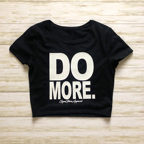 DO MORE Cropped Baby Tee