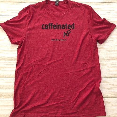 Caffeinated AF Unisex Tee