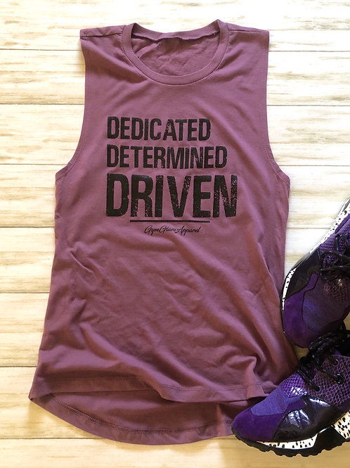 DEDICATED  DETERMINED  DRIVEN  Muscle Tank