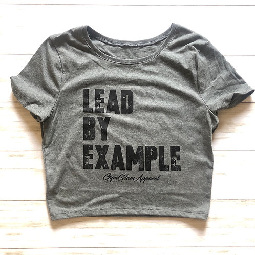 Lead By Example Baby Crop Tee